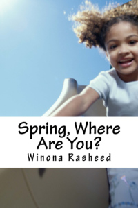 Spring where are you Createspace.BookCoverImage